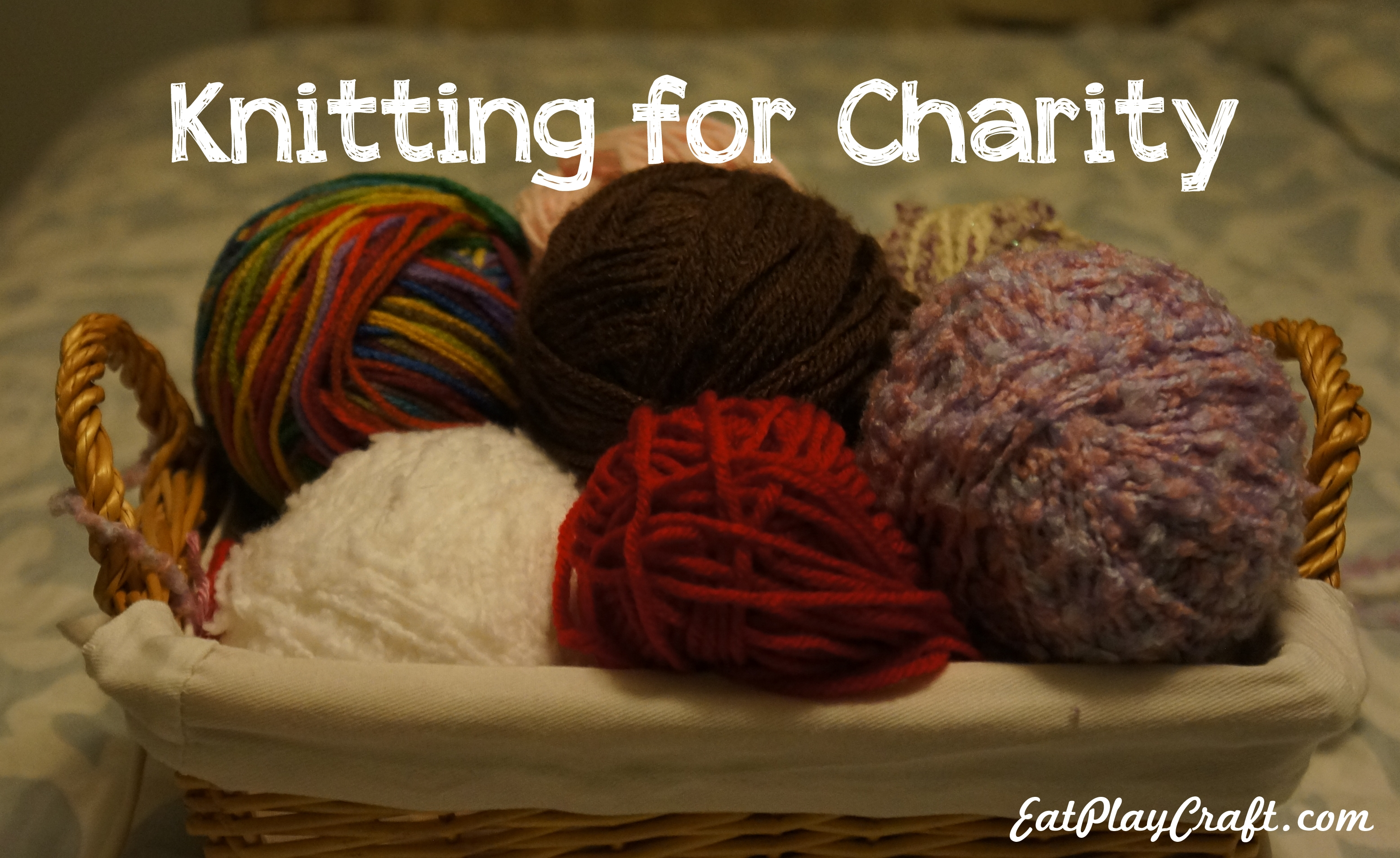 Knitting for Charity | Eat. Play. Craft.